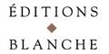 Voir les produits de la marque Editions Blanche