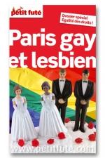 """Petit Futé - Paris Gay et Lesbien - Le guide le Petit Futé """"Paris Gay et Lesbien"""" est destiné à tous et toutes : adresses branchées, conseils, associations, shopping, sex clubs, boite de nuit, lieux de drague tout Paris gay et lesbien dans un guide !"""
