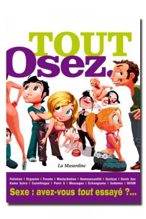 Tout Osez - Les guides fondamentaux des différentes livres de chez Osez sont réunis en un seul volume !